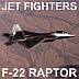 Jet Fighters: F-22 Raptor
